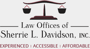 Law Offices of Sherrie L. Davidson, Inc. Experienced | Accessible | Affordable